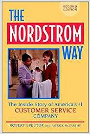 Nordstrom Help Desk Number The Nordstrom Way The Insider Story Of America U0027s 1 Customer