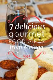 gourmet food gifts gourmet food gifts from malaga devour malaga food tours