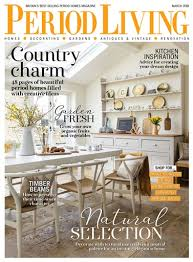 period homes interiors magazine period living magazine march 2018 subscriptions pocketmags