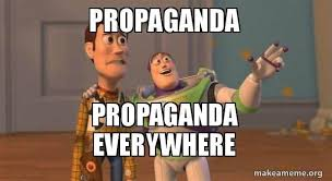 Everywhere Meme - m e m e propaganda propaganda everywhere meme life