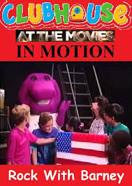 Category Barney And The Backyard by Clubhouse At The Movies In Motion Rock With Barney Celebration