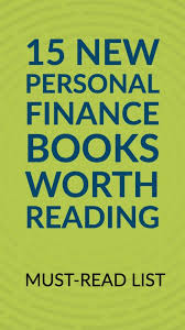 personal finance books worth reading add these titles to your