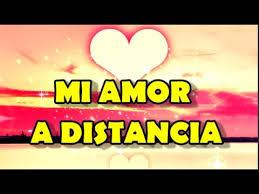 imagenes con versos de amor a distancia para mi amor en la distancia te amo youtube