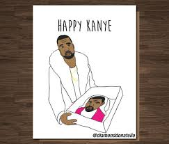 kanye birthday card kanye west birthday card birthday card birthday