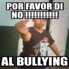 Memes De Bullying - no al bullying memes 28 images im 225 genes y carteles de