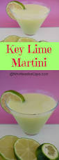 fruity martini recipes key lime martini recipe key lime martini key lime and martinis