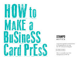 Make A Business Card Stampomatica How To Make A Business Card Press