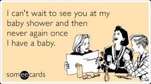 Baby Shower Memes - funny baby shower memes ecards someecards