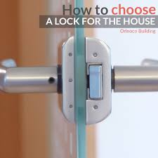 how to choose a lock for the house orinoco building co how to choose a lock for the house