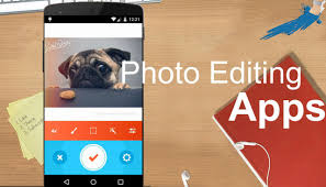 best photo editing app android top 10 best photo editing apps for android 2015 2016