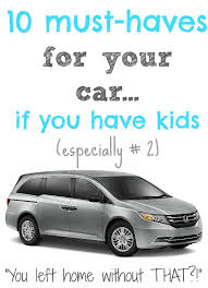 10 Must Haves For Your by Must Haves For Your Car If You