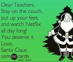 Christmas Day Meme - school teachers holiday story as told in memes