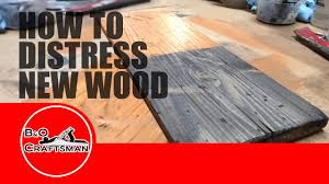 how to distress wood how to distress new wood