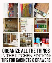 tips to a more organized kitchen cabinets u0026 drawers