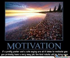 Motivational Memes - somehow motivating by shadowgun meme center