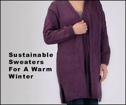 warm winter sweaters five 5000 sustainable sweaters for a warm winter