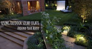 solar outdoor house lights using outdoor solar lights around your house solar digital today