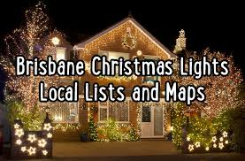 best christmas lights for house christmas lights brisbane 2017 easy map in best route order tour