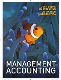 burns warren quinn u0026 oliveira 2013 management accounting book