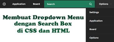 cara membuat menu dropdown keren trustme membuat drop down menu dengan search box di css dan html