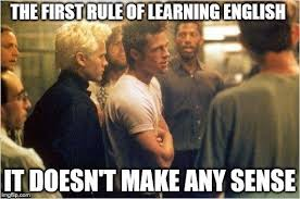 English Memes - the first rule of learning english is the kappu blog