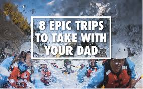 trips 8 epic trips to take with your