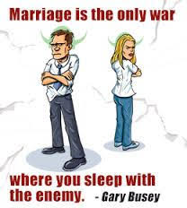 wedding quotes humorous marriage is a war marriage quotes