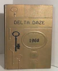high school yearbook search the delta daze 1968 cleveland mississippi high school yearbook