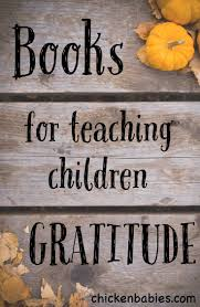 Kids Books About Thanksgiving Books To Teach Gratitude Gratitude Books And