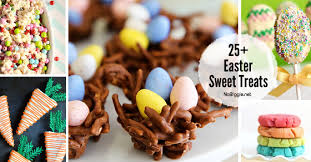 easter goodies 25 easter sweet treats