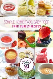 simple homemade baby food fruit puree recipes pureed recipes