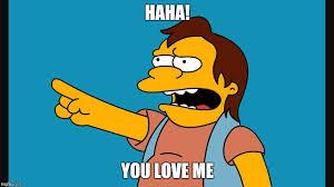 You Love Me Meme - hahadipshit imgflip