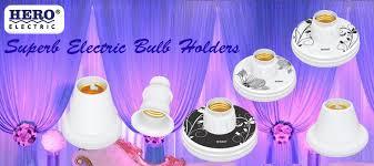 electric bulb holders in pakistan hero electric
