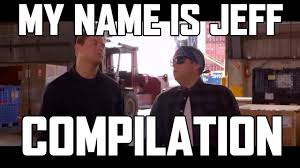 Internet Meme Names - my name is jeff funniest ever vine compilation hd youtube