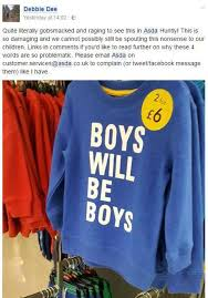 asda boys u0027 sweatshirt that declares u0027boys will be boys u0027 accused of