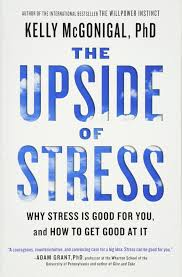 How To Find Negative Energy At Home The Upside Of Stress Why Stress Is Good For You And How To Get