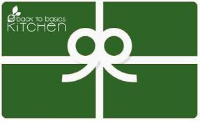 instant e gift card back to basics kitchen healthy local organic fresh fully