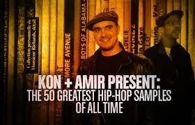 kon amir present the 50 greatest hip hop samples of all time