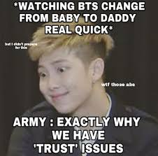 This Is Why I Have Trust Issues Meme - army in memes homemade memes the comedicara army s amino