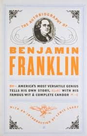 biography facts about benjamin franklin the autobiography of benjamin franklin by benjamin franklin