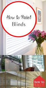 How To Paint Wood Blinds How To Paint Blinds How To Build It