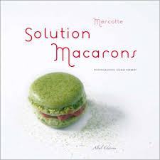 cuisine mercotte solution macarons par mercotte site officiel