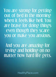 Depression Can T Get Out Of Bed Quotes On Anxiety Quotes Insight Healthyplace