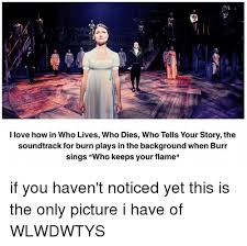 Your Story Meme - 1 i love how in who lives who dies who tells your story the