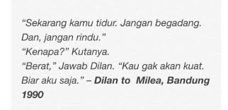 Quotes Dilan 30 Quotes Novel Dilan Yang Bikin Kamu Senyum Senyum Sendiri Saat