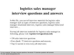 Logistics sales manager interview questions and answers Interview questions and answers     free download  pdf and ppt file logistics sales manager interview