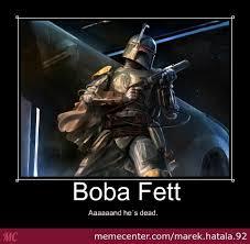 Boba Fett Meme - boba fett by recyclebin meme center