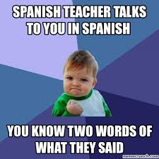 Spanish Teacher Memes - meme in spanish 28 images spanish meme 1 spanish teacher memes