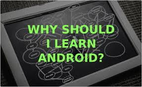 android hacker why should i learn android hacker noon