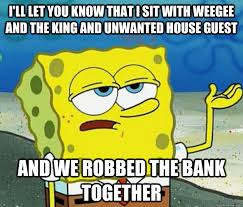 Weegee Memes - i ll let you know that i sit with weegee and the king and unwanted